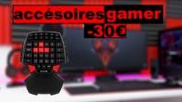 5 ACCESSOIRES GAMER UTILES A -30€