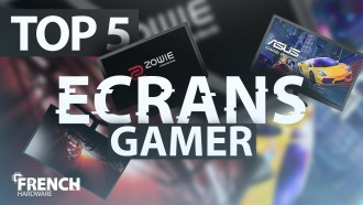 TOP 5 ECRAN GAMER 2018